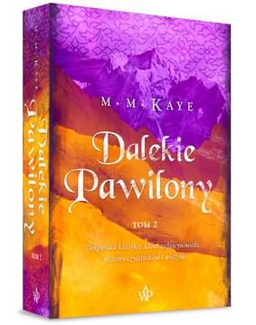M. M. Kaye - Dalekie Pawilony. Tom 2