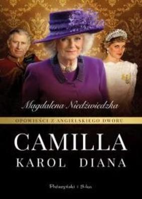 Magdalena Niedźwiedzka - Opowieści z angielskiego dworu. Camilla