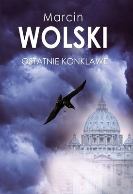 Marcin Wolski - Ostatnie konklawe