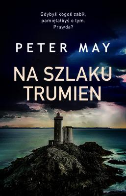 Peter May - Na szlaku trumien
