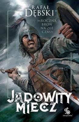 Rafał Dębski - Jadowity miecz