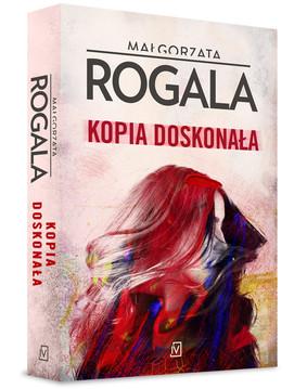 Rogala Małgorzata - Celina Stefańska. Tom 1. Kopia doskonała