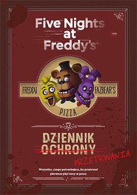 Scott Cawthon - Dziennik przetrwania. Five Nights at Freddy's / Scott Cawthon - Five Nights At Freddy's: Survival Logbook