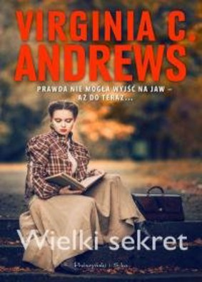 Virginia C. Andrews - Rodzina de Beers. Tom 5. Wielki sekret