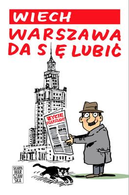 Wiech, Szczepan Sadurski - Warszawa da się lubić