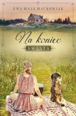 Ewa Maćkowiak - Na koniec świata