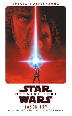 Jason Fry - Star Wars: Ostatni Jedi. Edycja rozszerzona