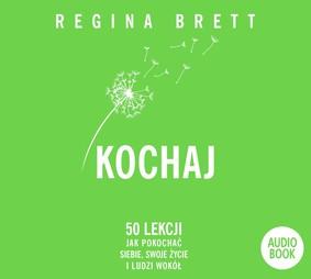 Regina Brett - Kochaj