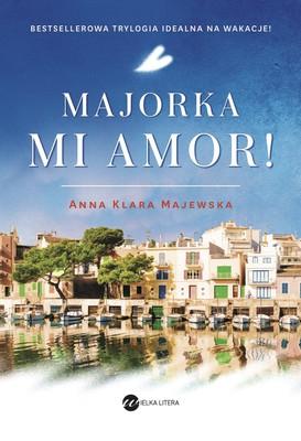 Anna Klara Majewska - Majorka, mi amor!
