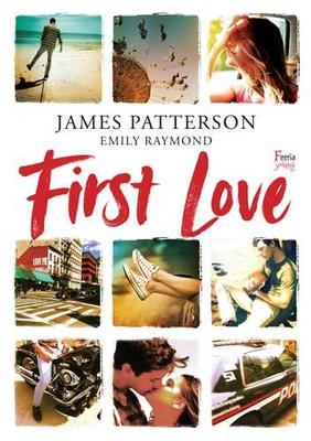 James Patterson, Gary Raymond - First Love