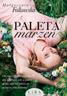 Małgorzata Falkowska - Paleta marzeń