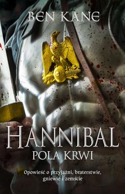 Ben Kane - Hannibal. Pola krwi
