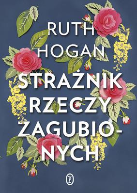 Ruth Hogan - Strażnik rzeczy zagubionych