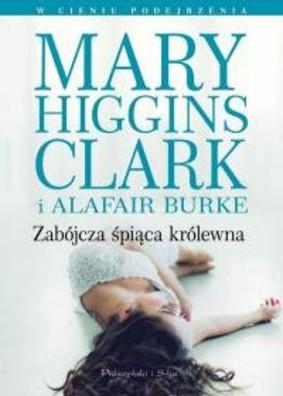 Alafair Burke, Mary Higgins Clark - Zabójcza śpiąca królewna