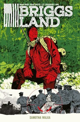 Brian Wood - Briggs Land. Tom 2. Samotna walka