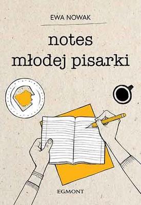 Ewa Nowak - Notes młodej pisarki