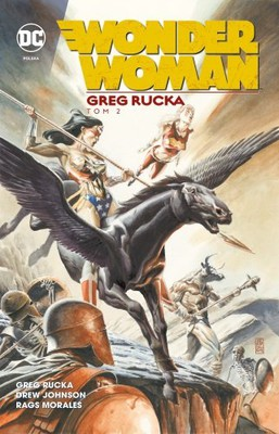 Greg Rucka, Geoff Johns - Wonder Woman. Tom 2