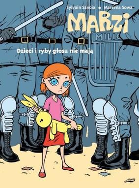 Marzena Sowa - Marzi. Tom 1. Dzieci i ryby głosu nie mają