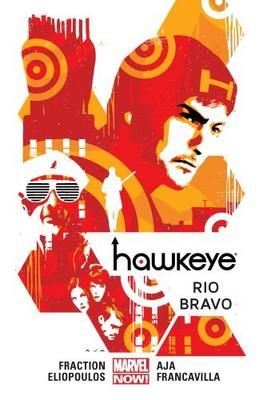 Matt Fraction - Hawkeye. Tom 4. Rio Bravo