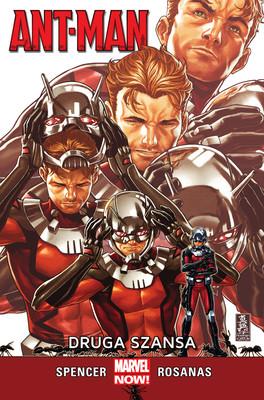 Nick Spencer - Ant-Man. Druga szansa