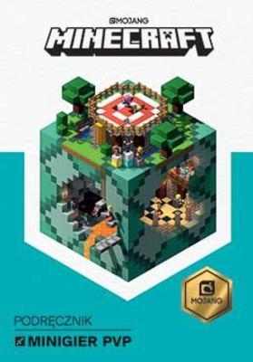 Stephanie Milton, Craig Jelley - Minecraft. Podręcznik minigier PvP
