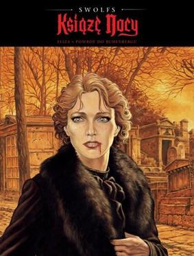 Yves Swolfs - Książę nocy. Tom 4. Eliza. Powrót do Ruhenbergu
