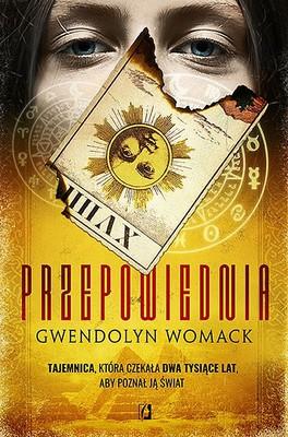 Gwendolyn Womack - Przepowiednia