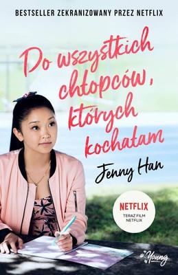 Jenny Han - Do wszystkich chłopców, których kochałam