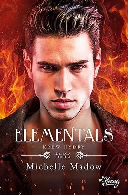 Michelle Madow - Elementals. Tom 2. Krew Hydry