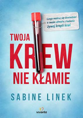 Sabine Linek - Twoja krew nie kłamie
