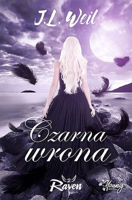 J L Weil Raven Czarna wrona ebook