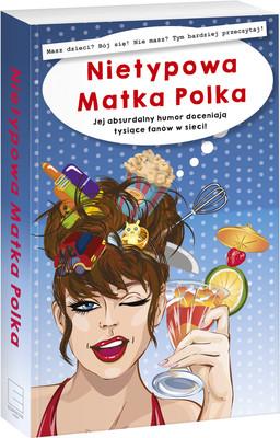 Anna Szczepanek - Nietypowa Matka Polka