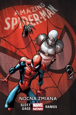 Christos Gage, Dan Slott - Amazing Spider-Man. Tom 4. Nocna zmiana