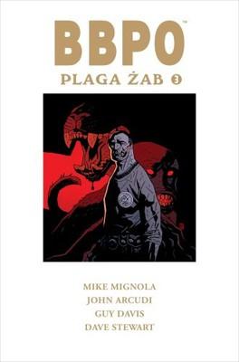 Mike Mignola, John Arcudi - BBPO. Plaga żab 3