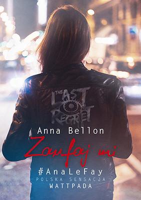Anna Bellon - Zaufaj mi