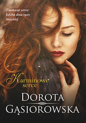 Roma Gąsiorowska - Karminowe serce