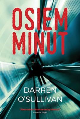Darran O'Sullivan - Osiem minut