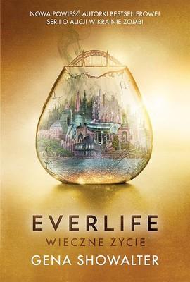 Gena Showalter - Everlife. Wieczne życie