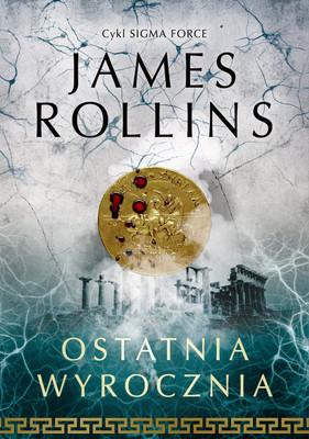 James Rollins - Ostatnia wyrocznia