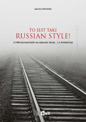 Maciej Stroiński - To jest taki Russian Style!