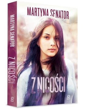 Martyna Senator - Z nicości