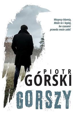 Piotr Górski - Gorszy