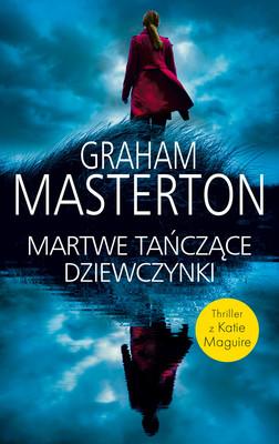 Graham Masterton - Tańczące martwe dziewczynki