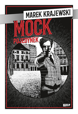 Marek Krajewski - Eberhard Mock. Tom 8. Pojedynek
