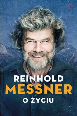 Reinhold Messner - O życiu / Reinhold Messner - Überleben