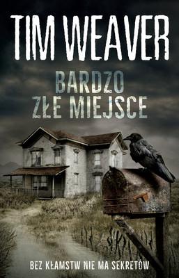 Tim Weaver - Bardzo złe miejsce
