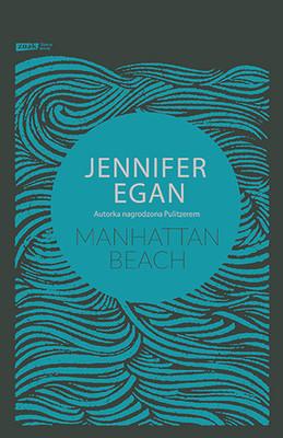 Jennifer Egan - Manhattan Beach