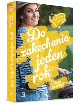 Joanna Szarańska - Do zakochania jeden rok