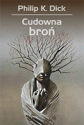 Philip K. Dick Cudowna bron ebook