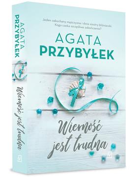 Agata Przybyłek - Wierność jest trudna